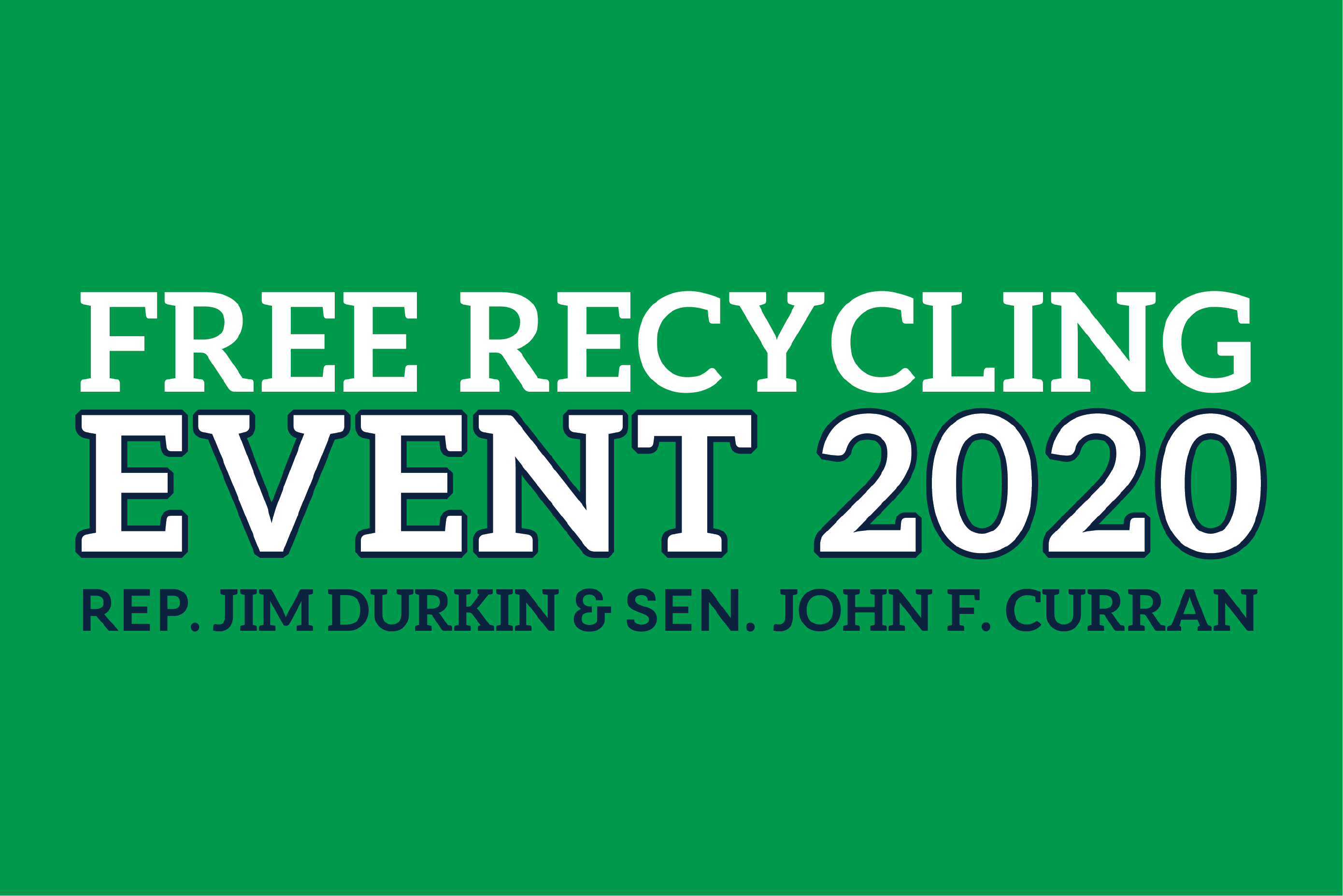 Rep. Durkin Aug 1, 2020 Recycle Event